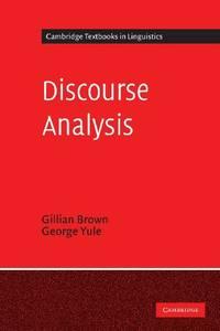 Discourse Analysis (Cambridge Textbooks in Linguistics)