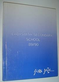 1989-1990 Yearbook: Ladysmith Secondary School (L.S.S.), Ladysmith, British Columbia