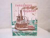 Three Boys and a Tugboat