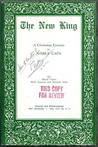 The New King. A Christmas Cantata for Mixed Voices With Soprano and Baritone Solos