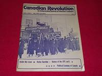 Canadian Revolution : An Independent Journal of Marxism-Leninism [Dec/Jan 1975, Vol. 1, No. 4] by None Credited - Paperback - 1975 - from Laird Books and Biblio.co.uk