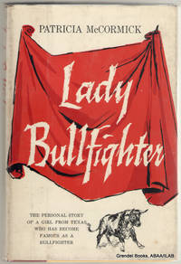 image of Lady Bullfighter:  The Autobiography of the North American Matador.