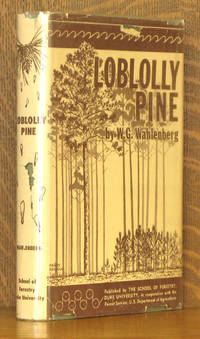 LOBLOLLY PINE - ITS USE, ECOLOGY, REGENERATION, PROTECTION, GROWTH AND MANAGEMENT