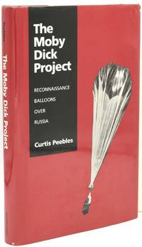 THE MOBY DICK PROJECT: Reconnaissance Balloons Over Russia