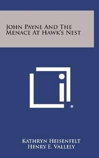 image of John Payne and the Menace at Hawk's Nest