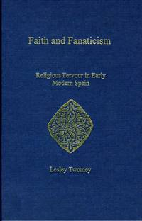 Faith and Fanaticism: Religious Fervor in Early Modern Spain