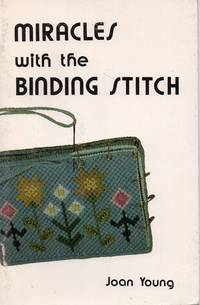 Miracles with the Binding Stitch