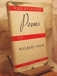 The Selected Poems of Wilbert Snow