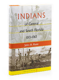 Indians of Central and South Florida 1513-1763