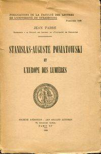 Stanislas-Auguste Poniatowski et l'Europe des lumières.
