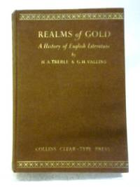 Realms of Gold: An Illustrated Survey of English Literature