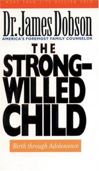 The Strong-Willed Child by  James C Dobson - Paperback - from Good Deals On Used Books and Biblio.com