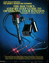 Jacobs Technical Publications, The Greatly Revised and Expanded The Doctor's Step-By-Step...