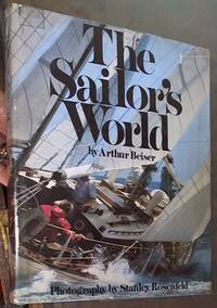 The Sailor's World by  Arthur Beiser - Hardcover - Reprint - No date - from Syber's Books ABN 15 100 960 047 and Biblio.com