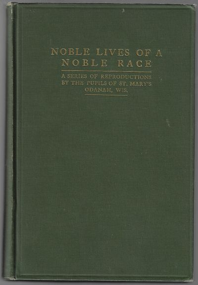 Minneapolis, MN: Brooks Press, 1909. Hardcover. Very Good. 283 pp, with frontispiece, illustrations,...