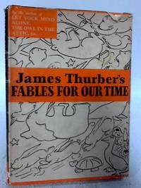 James Thurber's Fables for Our Time