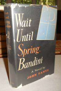 Wait Until Spring, Bandini (Inscribed Copy)