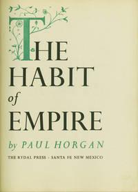 THE HABIT OF EMPIRE