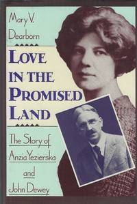 image of Love in the Promised Land: The Story of Anzia Yeziorska and John Dewey