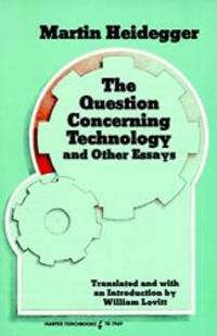 image of Question Concerning Technology, and Other Essays, The
