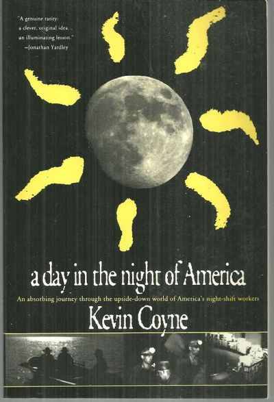 DAY IN THE NIGHT OF AMERICA, Coyne, Kevin