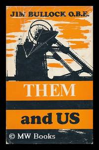 Them and Us; with a Last Word by Lord Robens