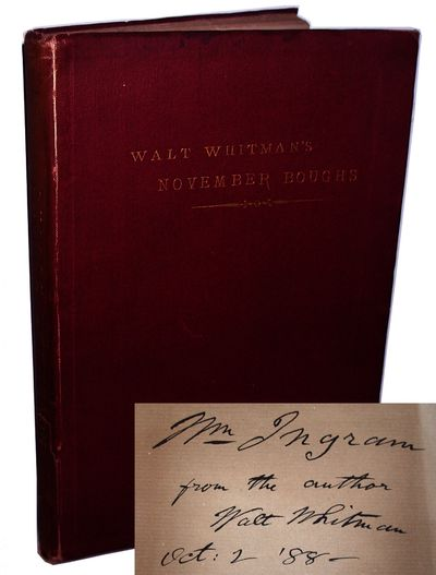 Philadelphia: David McKay, 1888 First edition, first issue. Presentation copy, inscribed by Whitman ...