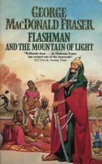 image of FLASHMAN AND THE MOUNTAIN OF LIGHT : The Flashman Papers 1X