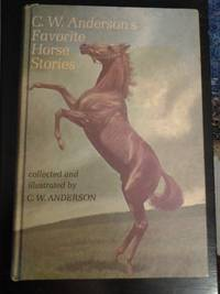 C. W. Anderson's Favorite Horse Stories
