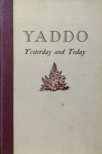 Yaddo, Yesterday and Today