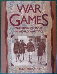War Games : The Story of Sport in World War Two