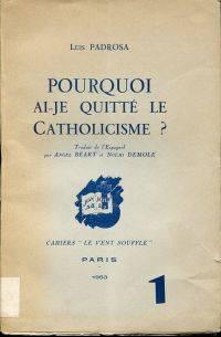 Pourquoi ai-je quitté le catholicisme?