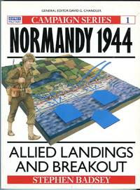 image of Normandy 1944: Allied Landings and Breakout (Osprey Campaign Series No. 1)