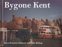 Bygone Kent