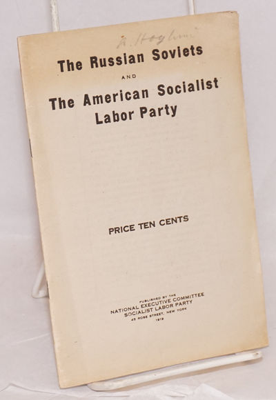 New York: National Executive Committee, Socialist Labor Party, 1919. Pamphlet. 29p., wraps edge worn...