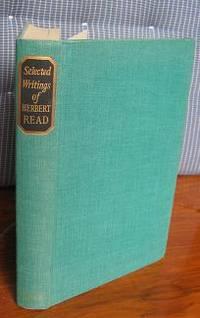 Selected Writings of Herbert Read