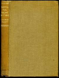 Successful Yacht Racing by  C. Stanley Ogilvy - First Edition - 1952 - from Little Stour Books PBFA and Biblio.co.uk