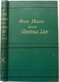 Four Years With General Lee Owned by Civil War POW Thomas Alfriend by Walter H. Taylor - First Edition - 1877 - from Reagan's Rare Books and Biblio.com