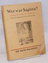 Wer war Sagitta? roman
