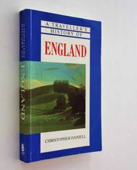 A Traveller's History of England by Christopher Daniell - Paperback - 1993 - from Cover to Cover Books & More and Biblio.com
