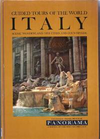 Guided Tours of the World Italy. A Colorslide Tour of Italy. Scenic Wonderland: Her Cities and Countryside