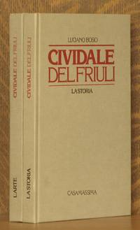 CIVIDALE DEL FRIULI LA STORIA, AND L'ARTE (2 VOL SET - COMPLETE)