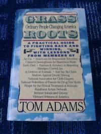 Grass Roots: How Ordinary People Are Changing America (Activism)