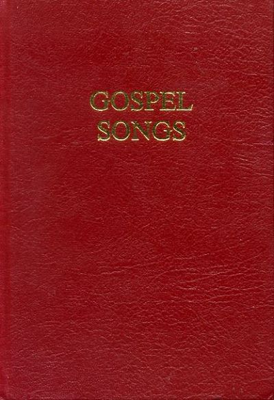GOSPEL SONGS (words, music & tonic-solfa) by Hymn Book