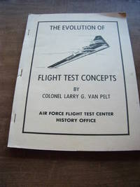 Ther Evolution of Flight Test Concepts
