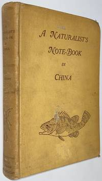 image of A Naturalist's Note-Book in China