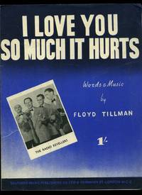 I Love You So Much It Hurts [Vintage Piano Sheet Music ...