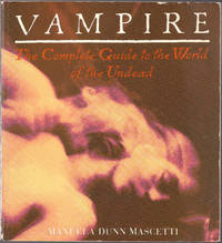 image of Vampire: the Complete Guide to the World of the Undead