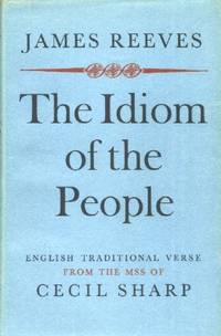 image of The Idiom of the People, English Traditional Verse