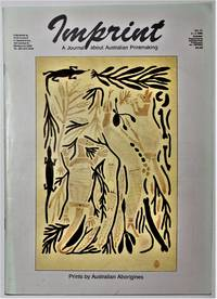 image of Imprint Vol 21 3-4 October 1986 A Journal about Australian Printmaking Prints by Australian Aborigines